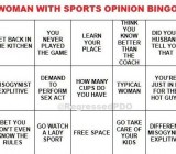 Now You Can Play 'Woman With Sports Opinion' Bingo