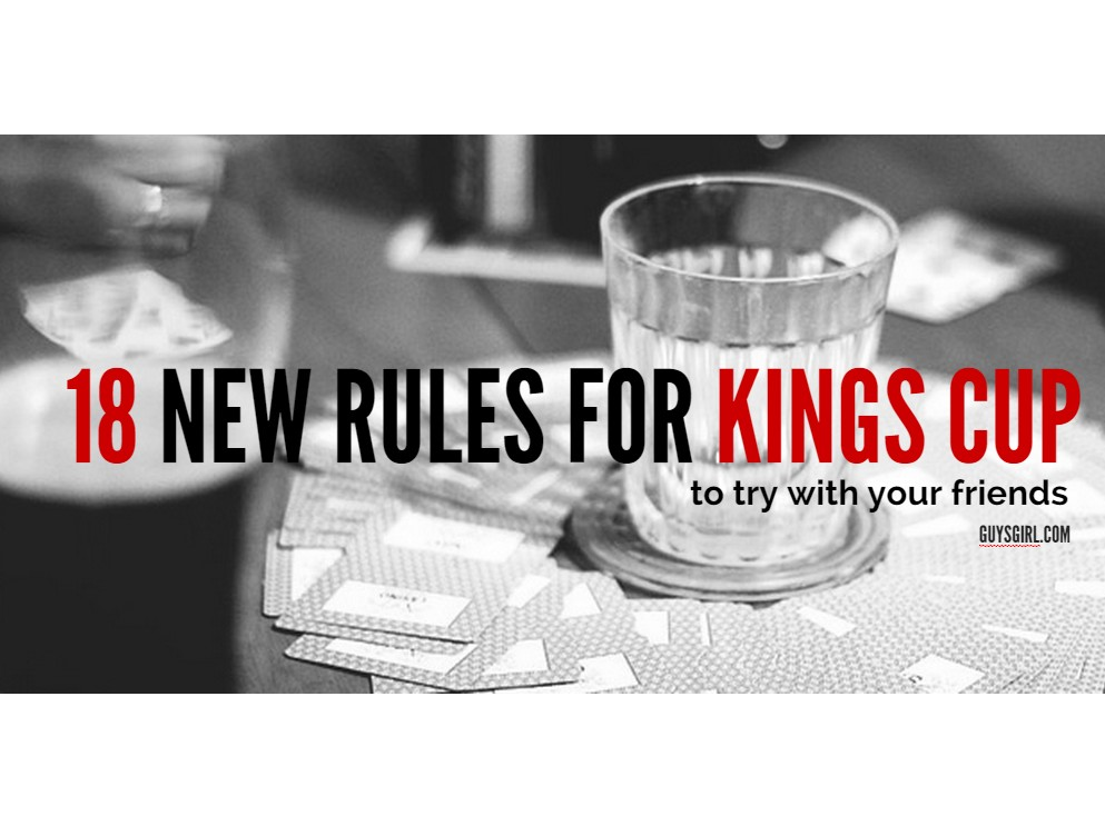 18 Awesome new rules for your next Kings Cup drinking game