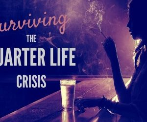 After you get dumped, the Quarter Life Crisis becomes very real